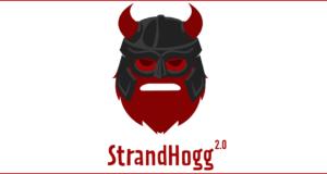 StrandHogg 2.0 Vulnerability